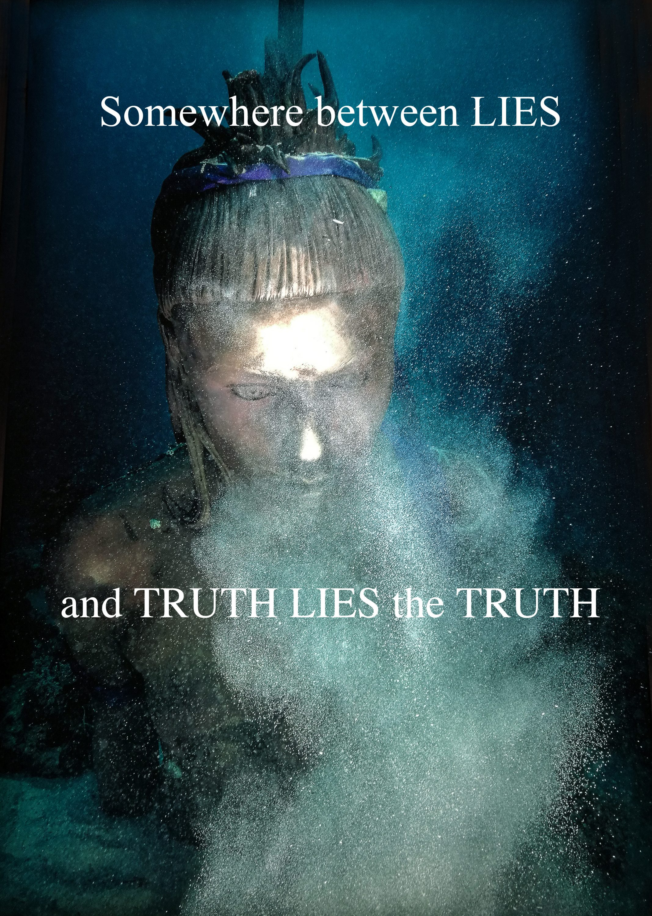Somewhere between LIES and TRUTH LIES the TRUTH
